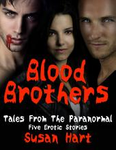 Blood Brothers: Tales from the Paranormal - Five Erotic Stories