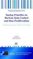 Tuning Priorities in Nuclear Arms Control and Non proliferation PDF