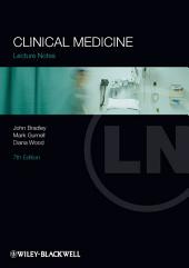 Lecture Notes: Clinical Medicine: Edition 7