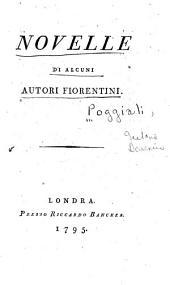 Novelle di alcuni autori florentini