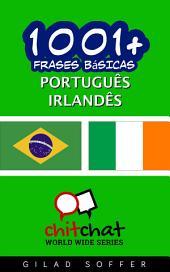 1001+ Frases Básicas Português - Irlandês