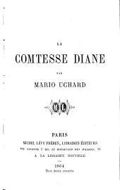 La Comtesse Diane: Volume1