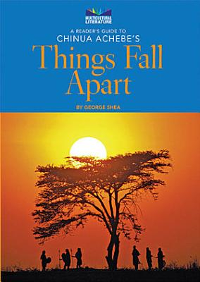 A Reader s Guide to Chinua Achebe s Things Fall Apart PDF