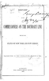Report of the Commissioners on the Boundary Line Between the States of New York and New Jersey ...
