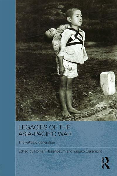 Legacies Of The Asia Pacific War