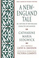 A New England Tale  Or  Sketches of New England Character and Manners PDF
