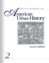 Encyclopedia of American Urban History