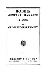 Bobbie : general manager: a novel