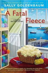 A Fatal Fleece: A Seaside Knitters Mystery
