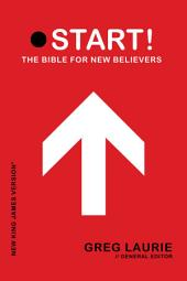 Start: The Bible for New Believers, New Testament Edition