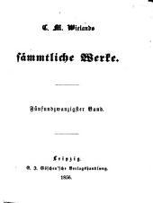 C. M. Wieland's Sämmtliche Werke: Band 25