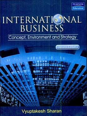 International Business 2 e   Concepts  Environment And Strategy PDF