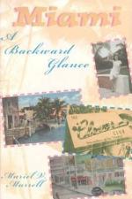 Miami, a Backward Glance