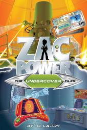 Zac Power Special Files #5: The Undercover Files