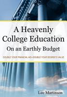 A Heavenly College Education on an Earthly Budget PDF