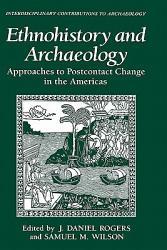 Ethnohistory And Archaeology Book PDF