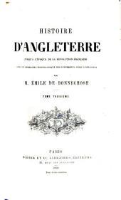 Histoire d'Angleterre, jusqu'à la révolution française: Volume3