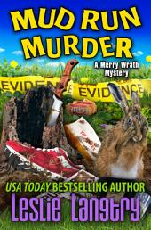 Mud Run Murder: Merry Wrath Mysteries book #5