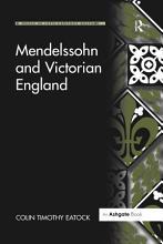 Mendelssohn and Victorian England PDF