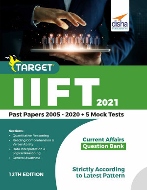 TARGET IIFT 2021  Past Papers 2005   2020    5 Mock Tests 12th Edition