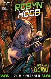 Robyn Hood I Love NY: Issue #4 Send in the Clowns