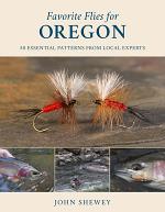 Favorite Flies for Oregon
