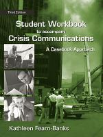 Student Workbook to Accompany Crisis Communications