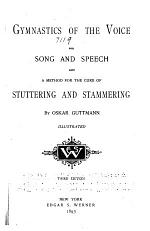 Gymnastics of the Voice for Song and Speech