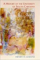 A History of the University of South Carolina  1940 2000 PDF