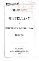 Chambers s Miscellany of Useful and Entertaining Tracts PDF