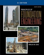 Principles of Foundation Engineering, SI Edition: Edition 8