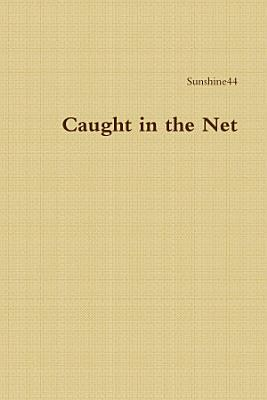 Caught in the Net PDF