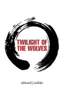 Twilight of the Wolves