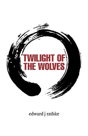 Twilight of the Wolves PDF