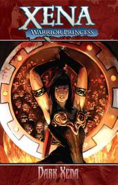 Xena: Warrior Princess Vol. 2: Dark Xena