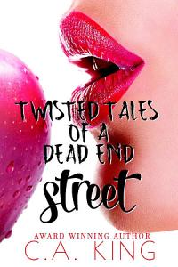 Twisted Tales Of A Dead End Street Book