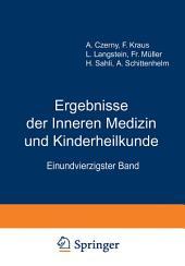 Ergebnisse der inneren Medizin und Kinderheilkunde: einundvierzigster Band