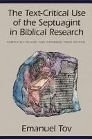 The Text Critical Use of the Septuagint in Biblical Research PDF