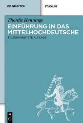 Einführung in das Mittelhochdeutsche: Ausgabe 3