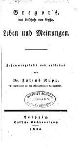Gregor's, des Bischofs von Nyssa, Leben und Meinungen