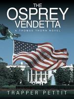 The Osprey Vendetta