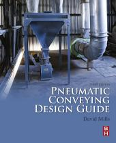 Pneumatic Conveying Design Guide: Edition 3