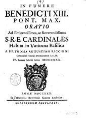 In funere Benedicti XIII. pont. max. oratio ...