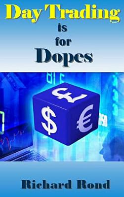 Day Trading is for Dopes PDF