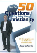 The Top 50 Questions Ever Asked about Christianity PDF
