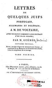 Lettres de quelques juifs portugais, allemands et polonais à M. de Voltaire