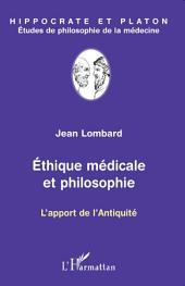 Ethique médicale et philosophie: L'apport de l'Antiquité