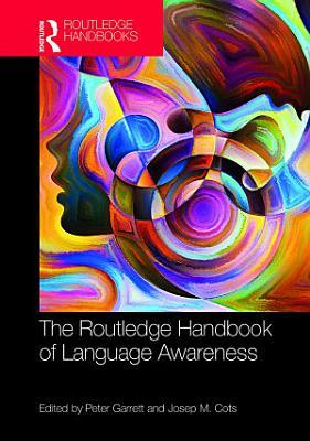 The Routledge Handbook of Language Awareness