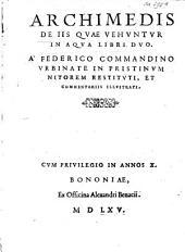 Archimedis De iis qvae vehvntvr in aqva libri dvo