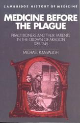 Medicine Before the Plague